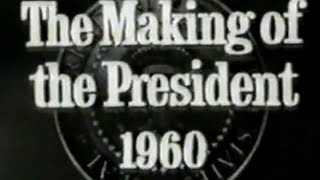 _THE MAKING OF THE PRESIDENT 1960_ (1963) - Google Search