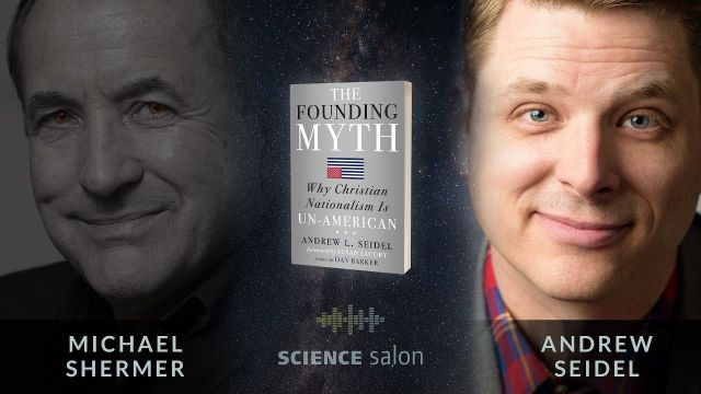 Michael Shermer with Andrew Seidel — Why Christian Nationalism is Un-Ame