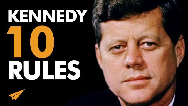 John F_ Kennedy's Top 10 Rules For Success