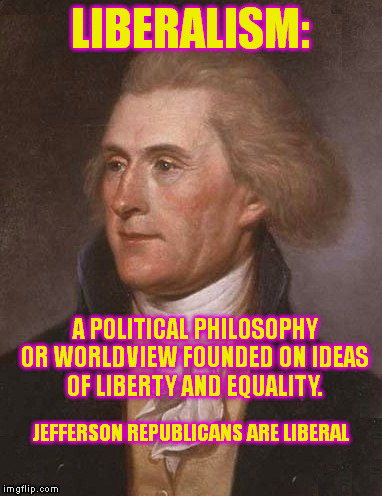Thomas Jefferson - Liberal - Google Search